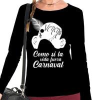 Camiseta Como si la vida fuera carnaval en Blanco Manga Larga - Mujer