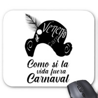 Alfombrilla Como si la vida fuera carnaval