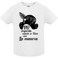 Camiseta No importa cuanto se viva sino la manera - Bebe